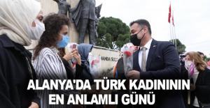 Alanya'da Türk Kadınının en anlamlı günü