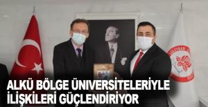 ALKÜ bölge üniversiteleriyle ilişkileri güçlendiriyor