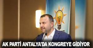Ak Parti Antalya'da kongreye gidiyor