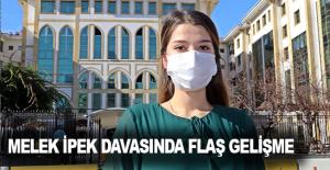 Melek İpek davasında flaş gelişme, avukatlar tutukluluğa itiraz etti