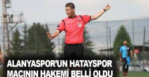 Alanyaspor'un Hatayspor maçının hakemi belli oldu