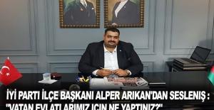 İYİ Parti İlçe Başkanı Alper...
