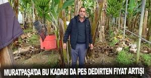 Muratpaşa'da Bu Kadarı da Pes Dedirten, Fiyat Artışı