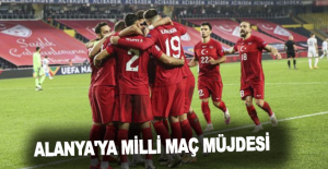 Alanya'ya milli maç müjdesi: Türkiye...