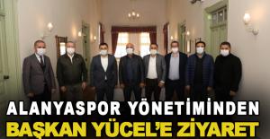 Alanyaspor yönetiminden Başkan Yücel'e ziyaret