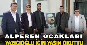 Alperen Ocakları, Yazıcıoğlu için Yasin okuttu