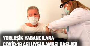 Antalya'da yerleşik yabancılara Covid-19 aşı uygulaması başladı