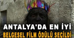 Antalya'da En İyi Belgesel Film ödülü seçildi