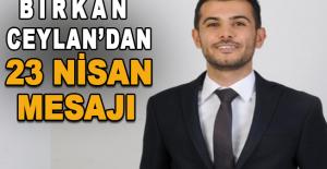Birkan Ceylan'dan 23 Nisan mesajı