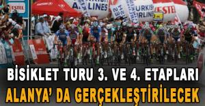 Bisiklet Turu 3. ve 4. etapları Alanya' da gerçekleştirilecek