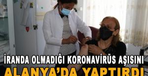 İran'da olamadığı korona virüs aşısını Alanya'da yaptırdı