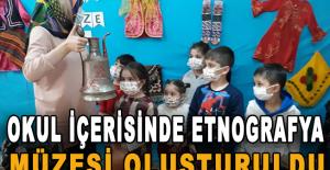 Okul içerisinde etnografya müzesi oluşturuldu