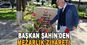 Başkan Şahin'den mezarlık ziyareti