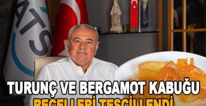 Geleneksel Antalya Turunç ve Bergamot Kabuğu Reçelleri tescillendi