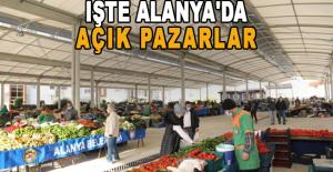 İşte Alanya'da açık pazarlar