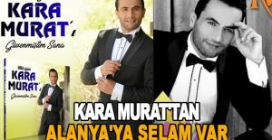 Kara Murat'tan Alanya'ya selam var