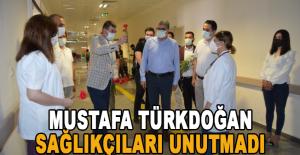 Mustafa Türkdoğan sağlıkçıları unutmadı