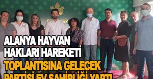 Alanya Hayvan Hakları Hareketi toplantısına Gelecek Partisi ev sahipliği yaptı