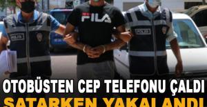 Alanya'da otobüsten cep telefonu çaldı, satarken yakalandı