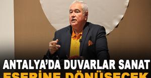 Antalya'da duvarlar sanat eserine dönüşecek