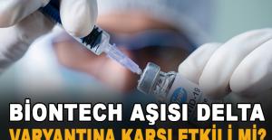 BioNTech aşısı Delta varyantına karşı etkili mi? Prof. Dr. Uğur Şahin bizzat açıkladı