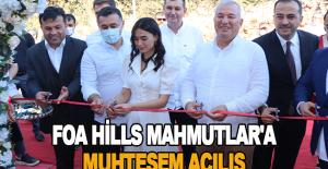 Foa Hills Mahmutlar'a muhteşem açılış