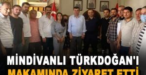 Mindivanlı, Türkdoğan'ı makamında ziyaret etti