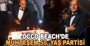OCCO Beach'de Muhteşem 50. Yaş Partisi