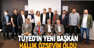 TUYED'in yeni başkan Haluk Özsevim oldu