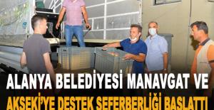 Alanya Belediyesi Manavgat ve Akseki'ye destek seferberliği başlattı