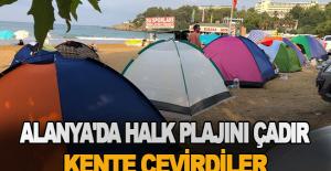 Alanya'da halk plajını çadır kente çevirdiler