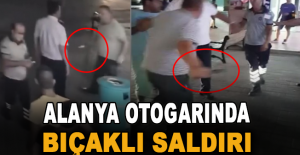 Alanya Otogarında bıçaklı saldırı