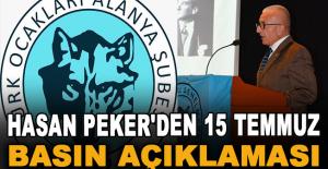 Hasan Peker'den 15 Temmuz basın açıklaması