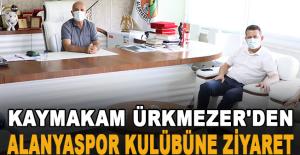 Kaymakam Ürkmezer'den Alanyaspor kulübüne ziyaret