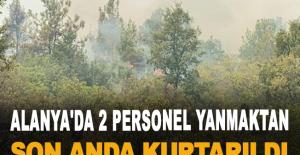 Alanya'da 2 personel yanmaktan son anda kurtarıldı