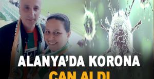 Alanya'da Korona Can Aldı