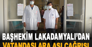 Başhekim Lakadamyalı'dan vatandaşlara aşı çağrısı