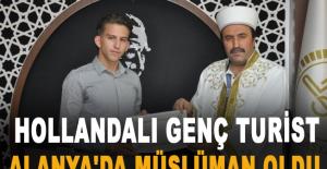 Hollandalı genç turist Alanya'da Müslüman oldu