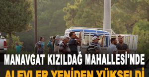 Manavgat Kızıldağ Mahallesi'nde alevler yeniden yükseldi