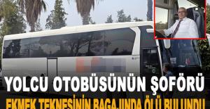 Yolcu otobüsünün şoförü, ekmek teknesinin bagajında ölü bulundu