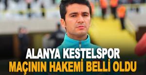 Alanya Kestelspor maçının hakemi belli oldu