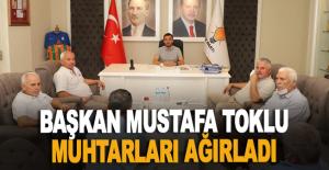 Başkan Mustafa Toklu muhtarları ağırladı